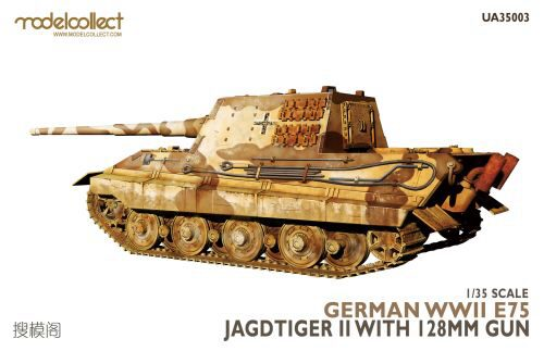 Modelcollect UA35003 German WWII E75 Jagdtiger II w.128mm gun