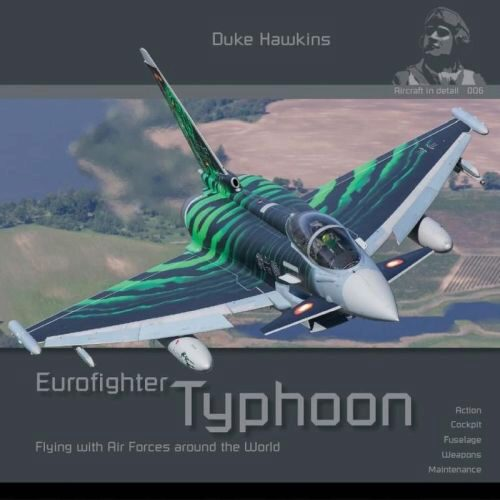 Historical Military Heritage ASBL 006 Duke Hawkins - Eurofighter Typhoon Flying with Air Forces around the World