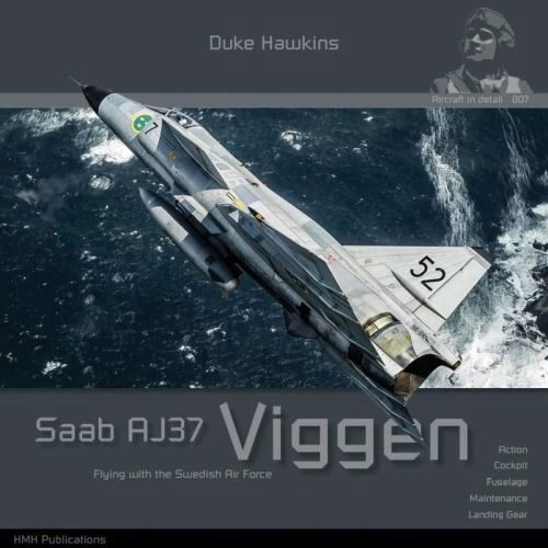 Historical Military Heritage ASBL 007 Duke Hawkins - Saab Viggen Flying with the Swedish Air Force